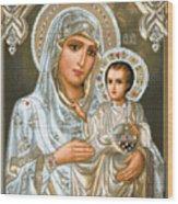 Jerusalem Theotokos Wood Print by Stoyanka Ivanova