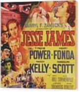 Jesse James 1939 Wood Print
