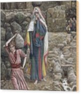 Jesus And His Mother At The Fountain Wood Print by Tissot