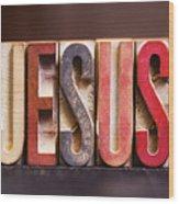 Jesus - Antique Letterpress Letters Wood Print