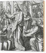 Jesus Changes Water Into Wine, Gospel Of John Wood Print