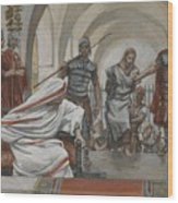 Jesus Led From Herod To Pilate Wood Print by Tissot