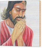 Jesus Praying Wood Print