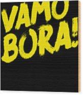 Jiu Jitsu Design Vamo Bora Yellow Light Martial Arts Wood Print