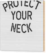 Jiu Jitsu Protect Your Neck Dark Jujitsu Bjj Gift Dark Wood Print