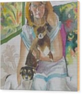 Joann And Her Pets Wood Print