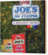 Joe's On Juniper Wood Print