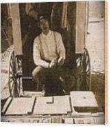John A. Coffer  Traveling Tintype Photographer  Tombstone Arizona 1980-2009 Wood Print