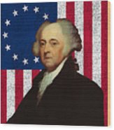 John Adams And The American Flag Wood Print