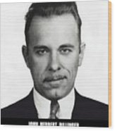 John Dillinger - Bank Robber And Gang Leader Wood Print