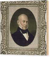 John Quincy Adams, 6th U.s. President Wood Print