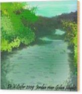 Jordan River.golan Heights Wood Print