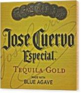 Jose Cuervo Wood Print