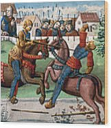 Jousting Knights, 1499 Wood Print