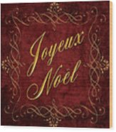 Joyeux Noel In Red And Gold Wood Print