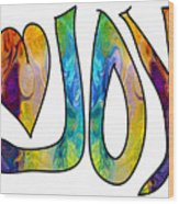 Joyful Occasions Abstract Inspirational Art By Omaste Witkowski Wood Print