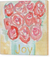 Joyful Roses- Art By Linda Woods Wood Print
