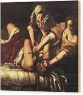 Judith Beheading Holofernes 1620 Wood Print