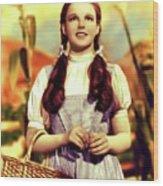 Judy Garland, Dorothy Wood Print