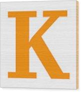 K In Tangerine Typewriter Style Wood Print