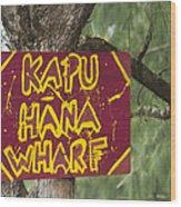 Kapu Hana Wharf Wood Print