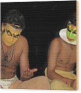 Kathakali Dancers Getting Ready Wood Print