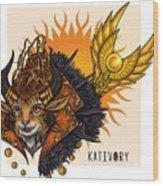 Kativory Wood Print