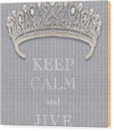 Keep Calm And Jive Diamond Tiara Gray Flannel Wood Print
