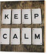 Keep Calm Wood Print