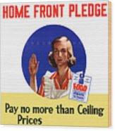 Keep The Home Front Pledge Wood Print
