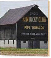 Kentucky Club Pipe Tobacco Barn Wood Print