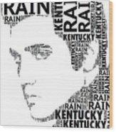 Kentucky Rain Elvis Wordart Wood Print