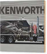 Kenworth Proudly Made In The Usa Wood Print