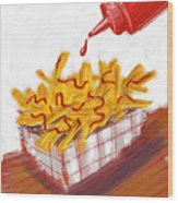 Ketchup And Fries Wood Print by Russell Pierce