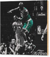 Kevin Garnett Not In Here Wood Print