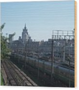 Moscow Kievskaya Train Yard Wood Print