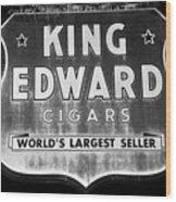 King Edward Cigars Wood Print
