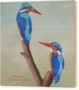 King Fishers Wood Print