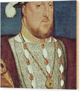 King Henry Viii  Wood Print