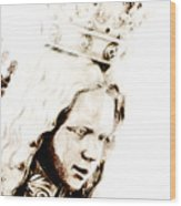 King Of Kings And Lord Of Lords Wood Print