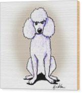 Kiniart White Poodle Wood Print