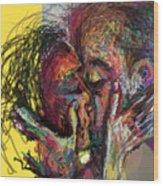 Kiss Me You Big Dick Wood Print