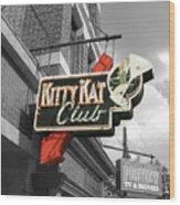 Kitty Kat Club Wood Print