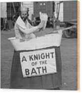 Knight Of The Bath Wood Print