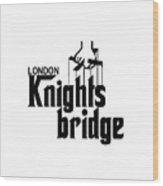 Knightsbridge Wood Print