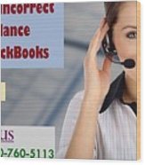 Know About Incorrect Beginning Balance Occurs In Quickbooks Wood Print