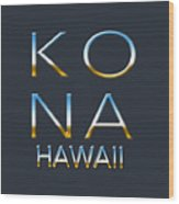 Kona Hawaii Wood Print