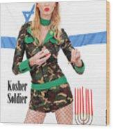 Kosher Soldier Wood Print