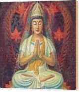 Kuan Yin's Prayer Wood Print