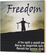 Kurdish Peace And Freedom Poster Wood Print